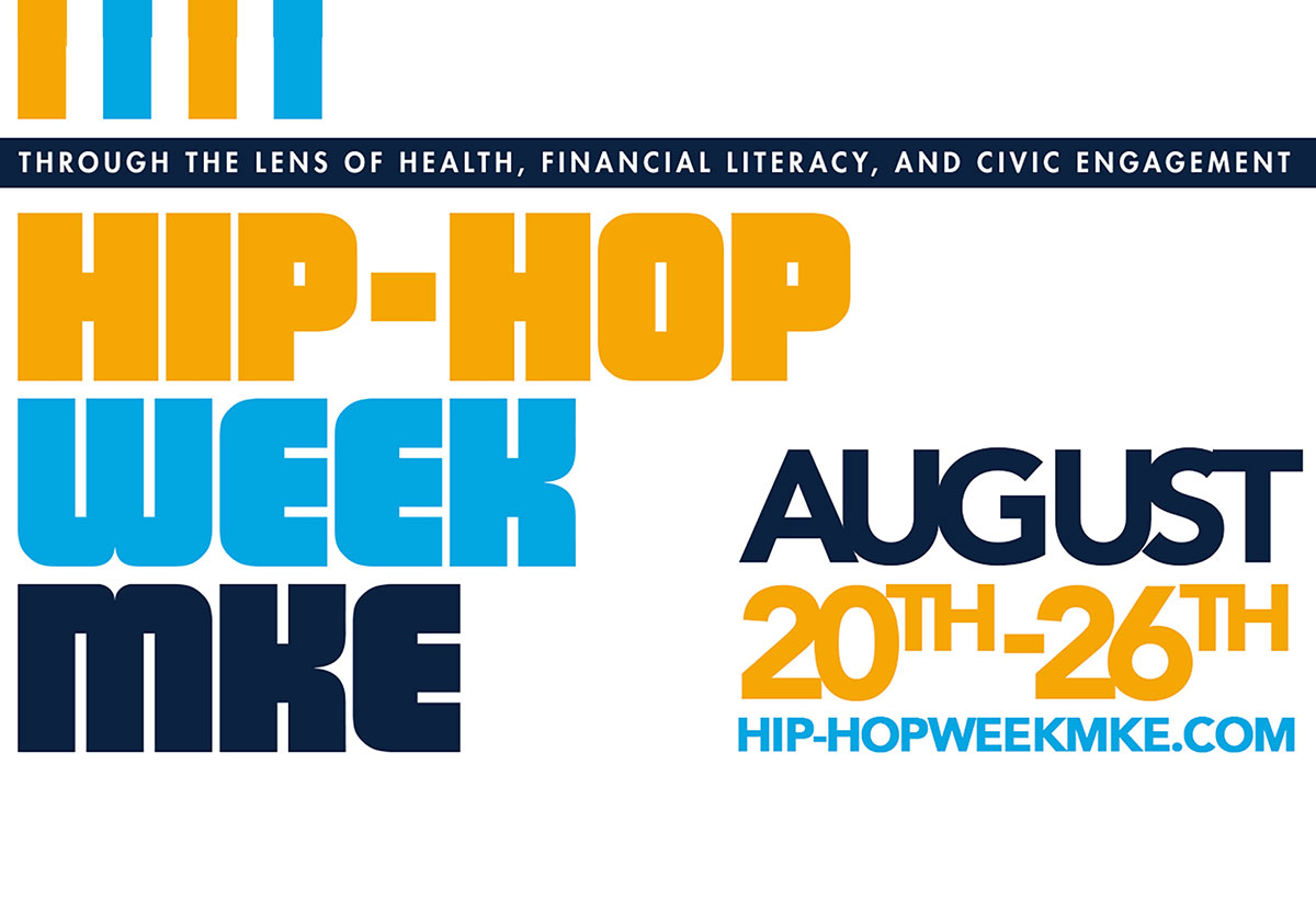 Hip Hop Week MKE all about Hip Hop's Power to Transform